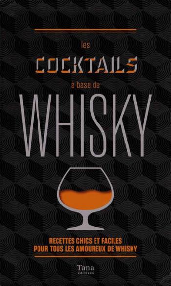 Les cocktails à base de whisky