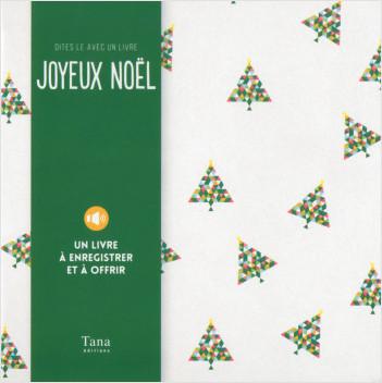 Le livre pour dire Joyeux Noël