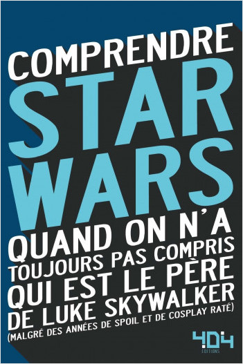 Comprendre Star Wars