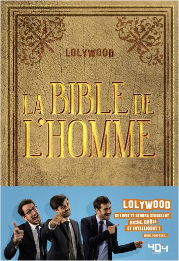 Lolywood : La Bible de l'Homme - Roman humour - Dès 13 ans