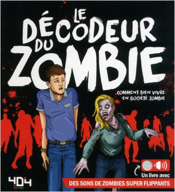 Le décodeur du zombie