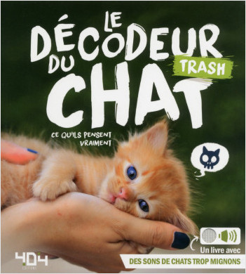 Le décodeur trash du chat