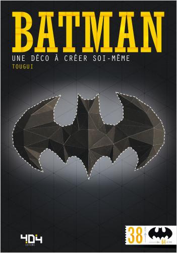Papertoy Batman - Une déco à créer soi-même