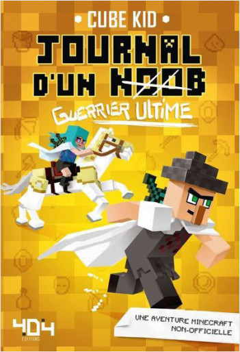 Journal d'un noob guerrier tome 5 - Guerrier ultime