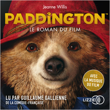 Paddington, le roman du film