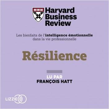 Résilience : Les Bienfaits de l'intelligence émotionnelle dans la vie professionnelle